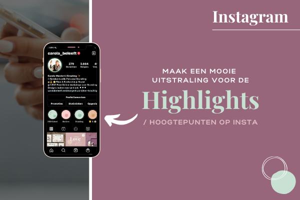 Hoogtepunten lay-out in Instagram