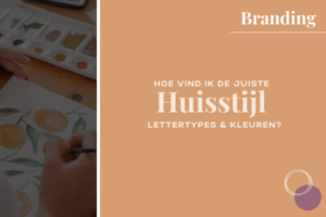 blog huisstijl, kleuren en lettertypes