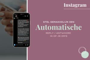 Automatische reply - antwoord op Instagram of Facebook messenger